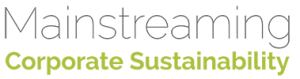 Mainstreaming Corporate Sustainability by Suzanne Farver